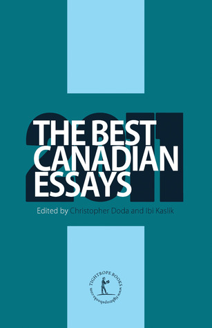 The Best Canadian Essays 2011