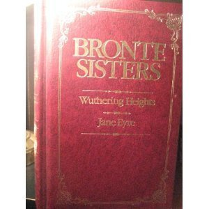 Wuthering Heights & Jane Eyre
